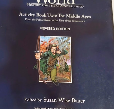 The Story of the World: History for the Classical Child —  Volumes 1 – 4